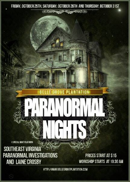 Belle Grove Plantation Bed and Breakfast and Southeast Virginia Paranormal Investigations host Paranormal Workshop and Ghost Hunts at Belle Grove Plantation!